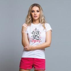 T-Shirt I Love You Mom